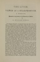 view The liver, viewed as a sugar producer : a thesis presented to the faculty of the University of Buffalo / by William Howell.