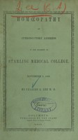 view Homoeopathy : an introductory address to the students of Starling Medical College, November 2, 1853