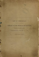 view List of periodicals present in and wanted for the Library of the Medical Department, United States Army, Washington, January 10, 1874.
