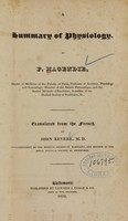 view A summary of physiology / by F. Magendie ; translated from the French by John Revere.