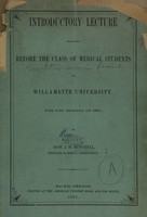 view Introductory lecture delivered before the class of medical students at Willamette University : for the session of 1867