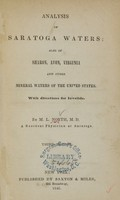 view Analysis of Saratoga waters : also of Sharon, Avon, Virginia and other mineral waters of the United States : with directions for invalids / by M.L. North.