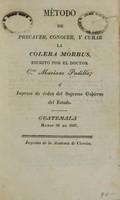 view Método de precaver, conocer, y curar la cólera mórbus