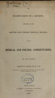 view An examination of a review, contained in the British and Foreign Medical Review, of the Medical and physiol. commentaries / by the author, Martyn Paine.