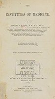 view The institutes of medicine / by Martyn Paine.