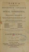 view Pike's illustrated descriptive catalogue of optical, mathematical, and philosophical instruments: manufactured, imported, and sold by the author : with the prices affixed at which they are offered in 1856 (Volume 2).