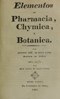 view Elementos de pharmacia, chymica e botanica / por Antonio José de Souza Pinto.