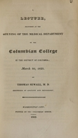 view A lecture, delivered at the opening of the medical department of the Columbian College : March 30, 1825