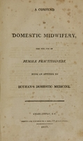 view A compend of domestic midwifery : for the use of female practitioners, being an appendix to Buchan's Domestic medicine.