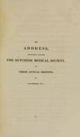 view A review of the diseases of Dutchess County from 1809 to 1825 : being the subject of two addresses read before the Medical Society at their annual meetings in 1819 and 1825 : also, an essay on a disease of the jaw-bones, to which is added an appendix containing notes and elucidations / by Hunting Sherrill.