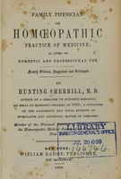 view Family physician : or homoeopathic practice of medicine, adapted to domestic and professional use / by Hunting Sherrill.