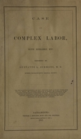 view Case of complex labor : with remarks, etc.