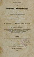 view Observations on mental alienation : and the application of its phenomena to the illustration of subjects connected with medical jurisprudence