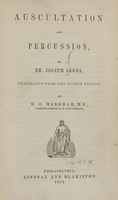 view Auscultation and percussion / by Joseph Skoda ; translated from the 4th edition by W.O. Markham.