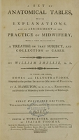 view A set of anatomical tables, with explanations, and an abridgment of the practice of midwifery : with a view to illustrate a treatise on that subject, and collection of cases