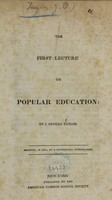view The first lecture on popular education ; The second lecture on popular education ; The third lecture on popular education / by J. Orville Taylor.