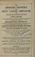 view The smokers', chewer's and snuff taker's companion, and tobacconists own book : being the best defence of tobacco ever written, exposing many popular errors that now exist against its use.