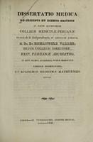 view Dissertatio medica de crisibus et diebus criticis : in usum alumnorum collegii medicinae peruanae, vulgó de la independecia, in civitate limana / à Emmanuele Valdes.
