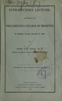 view Introductory lecture : delivered in the Philadelphia College of Medicine, on Thursday evening, November 2, 1848