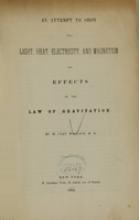 view An attempt to show that light, heat, electricity, and magnetism are effects of the law of gravitation.