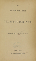 view The accommodation of the eye to distances / by William Clay Wallace.