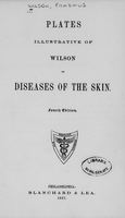 view Plates illustrative of Wilson on diseases of the skin.