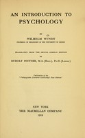 view An introduction to psychology / by Wilhelm Wundt ; tr. from the 2d German ed. by Rudolf Pinter.