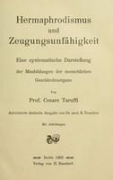 view Hermaphrodismus und Zeugungsunfähigkeit : eine systematische Darstellung der Missbildungen der menschlichen Geschlechtsorgane / von Cesare Taruffi.