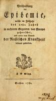 view Beschreibung der Epidemie : welche im Frühjahr des 1782 Jahrs in mehreren Gegenden von Europa geherrschet und unter dem Namen der Russischen Krankheit bekannt geworden.