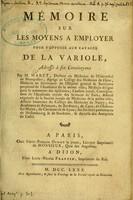 view Mémoire sur les moyens a employer pour s'opposer aux ravages de la variole : adressé à ses concitoyens