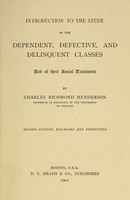 view Introduction to the study of the dependent, defective, and delinquent classes : and of their social treatment
