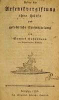 view Ueber die Arsenikvergiftung : ihre Hülfe und gerichtliche Ausmittelung / von Samuel Hahnemann.