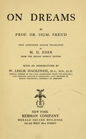 view On dreams / by Sigm. Freud ; tr. by M.D. Eder from the 2d German ed. ; with an introduction by W. Leslie Mackenzie.