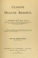 view Climate and health resorts / by J. [sic] Burney Yeo.
