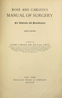 view Rose and Carless's manual of surgery.