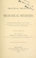 view A practical treatise on mechanical dentistry