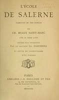 view L'École de Salerne : traduction en vers français / par Ch. Meaux Saint-Marc ; avec le texte latin, précédée d'une introduction par le docteur Ch. Daremberg, et suivie de commentaires.