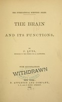 view The brain and its functions / By J. Luys.