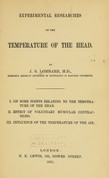 view Experimental researches on the temperature of the head / By J. S. Lombard.