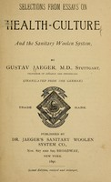 view Selections from essays on health-culture and the sanitary woolen system / by Gustav Jaeger ... (Tr. from the German.).