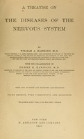 view A treatise on the diseases of the nervous system / by William A. Hammond; with the collaboration of Graeme M. Hammond.