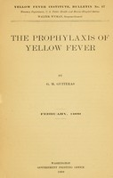 view The prophylaxis of yellow fever / by G. M. Guiteras.