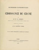 view Recherches expérimentales sur la croissance du crane / Traduit de l'allemand par A. Forel.