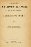 view Allgemeine Psychopathologie zur Einführung in das Studium der Geistesstörungen / von H. Emminghaus.