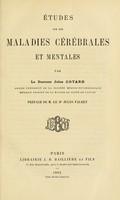 view Études sur les maladies cérébrales et mentales / par le Docteur Jules Cotard.