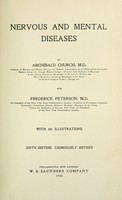 view Nervous and mental diseases / by Archibald Church and Frederick Peterson.