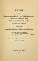 view Report of the Committee on Inquiry into the Departments of Health, Charities, and Bellevue and Allied Hospitals in the city of New York