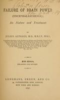 view On failure of brain power (encephalasthenia); its nature and treatment.