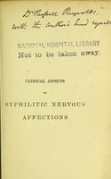 view Clinical aspects of syphilitic nervous affections.