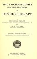 view The psychoneuroses and their treatment by psychotherapy / Translated by Smith Ely Jelliffe.